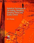 Statistical techniques in life-testing, reliability, sampling theory and quality control