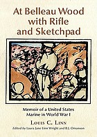 At Belleau Wood with rifle and sketchpad : memoir of a United States Marine in World War I