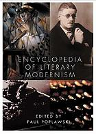 Encyclopedia of literary modernism