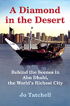 A diamond in the desert : behind the scenes in the world's richest city