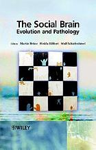 The social brain : evolution and pathology