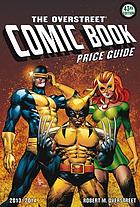 The Overstreet comic book price guide. Volume 43