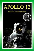 Apollo 12 : the NASA mission reports