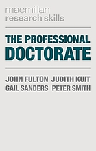The professional doctorate : a practical guide