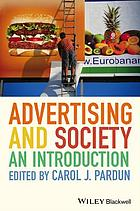 Advertising and society : an introduction