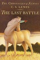 7 The Chronicles of Narnia: The Last Battle.