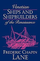Venetian ships and shipbuilders of the Renaissance