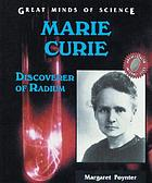 Marie Curie : discoverer of radium