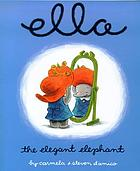 Ella, the elegant elephant