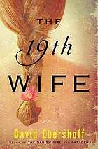 The 19th wife : a novel