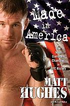 Made in America : the most dominant champion in UFC history