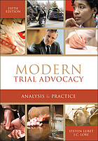 Modern trial advocacy : analysis and practice