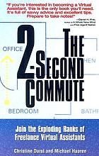 The 2-second commute : join the exploding ranks of freelance virtual assistants
