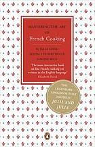 Mastering the art of French cooking. Vol.1