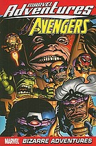 The Avengers. Vol. 3, Bizarre adventures