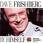Dave Frishberg : by himself.