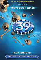 The 39 clues v. #1 : the maze of bones