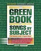 The Green book of songs by subject : the thematic guide to popular music