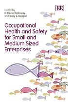 Occupational health and safety for small and medium enterprises