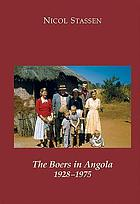 The Boers in Angola, 1928-1975
