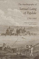 The autobiography of Samuel Laing of Papdale : 1780-1868