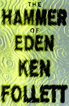 The hammer of Eden : a novel