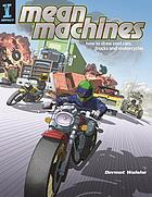 Mean machines : how to draw cool cars, trucks and motorcycles