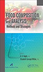 Food composition and analysis : methods and strategies