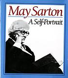 May Sarton : a self-portrait