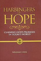 Harbingers of hope : claiming God's promises in today's world