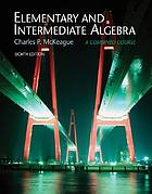 Elementary and intermediate algebra : a combined course