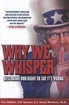 Why we whisper : restoring our right to say it's wrong