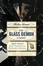 The glass demon : a novel