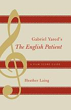 Gabriel Yared's The English patient : a film score guide