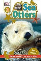 Sea otters.