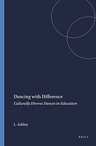Dancing with difference : culturally diverse dances in education