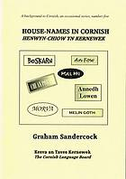 House-names in Cornish= : Henwyn-chiow yn Kernewek
