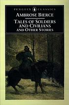 Tales of soldiers and civilians and other stories