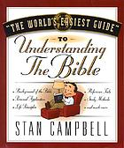 The world's easiest guide to understanding the Bible