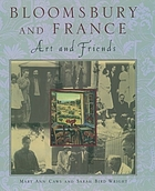 Bloomsbury and France : art and friends