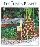 It's just a plant : a children's story about marijuana