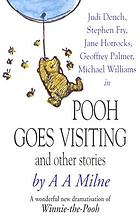 Pooh goes visiting : and other stories