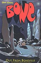 Bone. Vol. 1, Out from Boneville