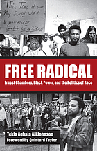 Free radical Ernest Chambers, Black Power, and the politics of race