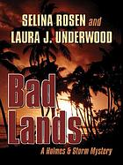 Bad lands : a Holmes & Storm mystery