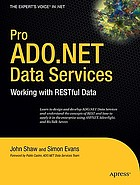 Pro ADO.NET data services : working with RESTful data