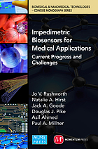 Impedimetric biosensors for medical applications : current progress and challenges