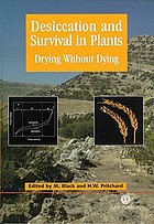 Desiccation and survival in plants : drying without dying