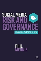 Social media risk and governance : managing enterprise risk