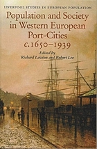 Population and society in western European port cities, c.1650-1939